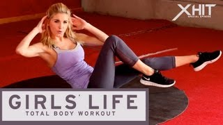 XHIT Special : Girls' Life Total Body Workout