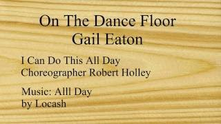 Linedance Lesson I Can Do This All Day  Choreo. Robert Holley