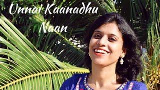 Unnai Kaanadhu Naan (Female) Ft. Pratibha Parthasarathy