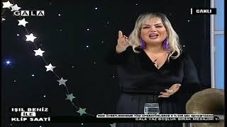 GALA TV IŞIL DENİZ İLE KLİP SAATİ 26 01 2019 1.Kısım