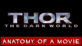 Thor: The Dark World | Anatomy of a Movie