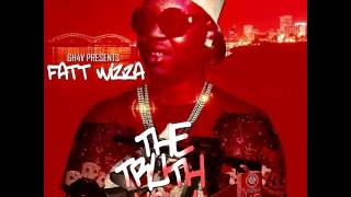 Fatt Wizza-High Tolerance ft  JayFizzle [The Truth Vol  1]