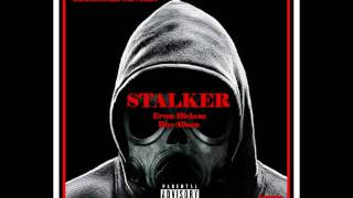 Stalker By M$.CA$HVILLE THE FINE$T [Ervon Hickson Diss] Song Part 2 2017