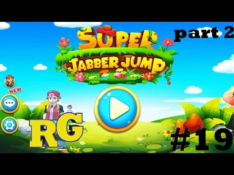 Super Jabber Jump - Gameplay Level 19 (world 2)- Playthrough and Walkthrough