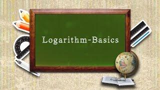 Logarithm - Basics