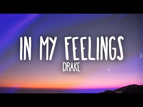 Download Drake – In My Feelings (Lyrics) free