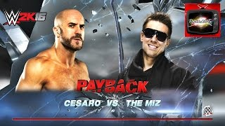 WWE Payback May 1 2016 The Miz Vs Cesaro WWE IC Title WWE 2016 Full Match 720p