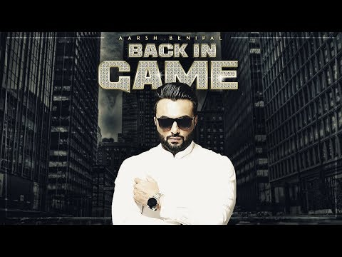 Xxx Mp4 Aarsh Benipal Back In Game Official Video Song Deep Jandu New Punjabi Songs 2017 T Series 3gp Sex