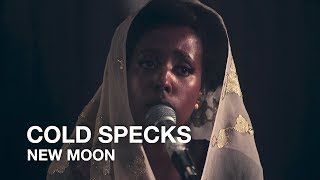 Cold Specks   New Moon   First Play Live