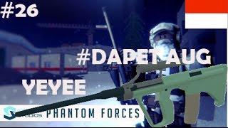 Test Senjata aug [BHS.INDONESIA]  PHANTOM FORCES