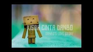 Kisah Cinta Danbo | Danbo's Love Story