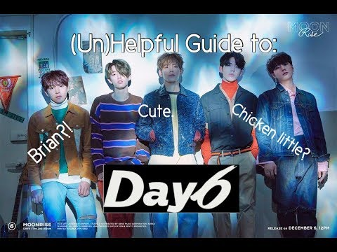 Un Helpful Guide to Day6