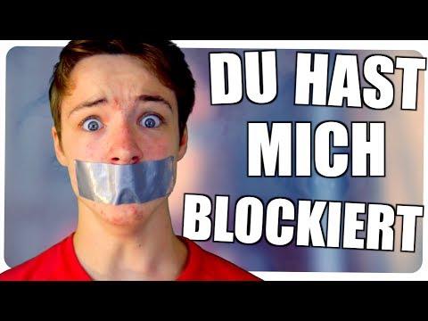 DU HAST MICH BLOCKIERT!!?