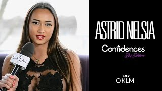 Interview ASTRID NELSIA  - Confidences By Siham