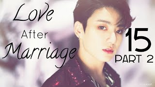 [THE ENDING] Arranged Marriage With Jungkook [Love After Marriage] Episode 16 Part 2