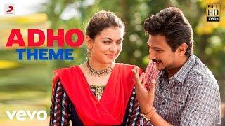 Manithan - Adho Theme Song | Udhayanidhi Stalin, Hansika | Santhosh Narayanan