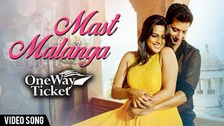 Mast Malanga | VIDEO | Romantic Song | One Way Ticket Marathi Movie | Neha Mahajan, Sachit Patil
