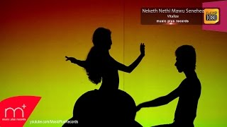 Neketh Nethi Mawu Senehea  - Vitalize