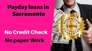 Payday loans in Sacramento, California