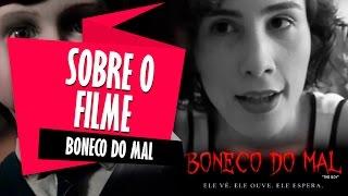 SOBRE O FILME BONECO DO MAL