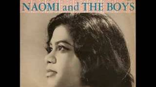 Naomi & The Boys (Singapore) - As Life Goes On [*Audio*]
