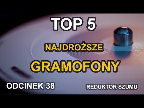 Top 5 Najdroższe gramofony Odc.38 Reduktor Szumu
