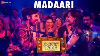 Madaari - The Extraordinary Journey Of The Fakir | Dhanush | Vishal D & Nikhita G | Amit T