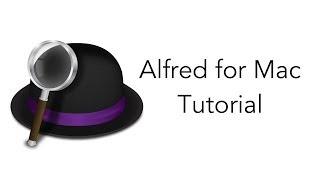 Alfred For Mac [Tutorial] Basics