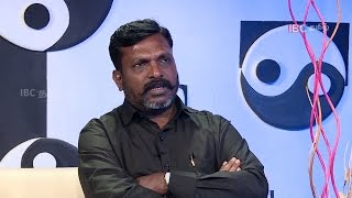 Rajapaksa knows who i am, but our people don't - Thol.Thiruma | Best of IBC | IBC Tamil TV
