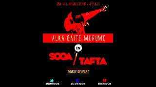 Alka Baite Murume  - Sooa Tafta  Audio