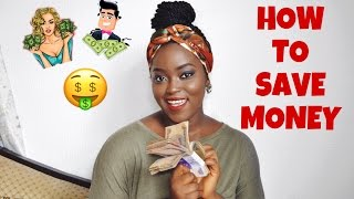 How To Save Money (In Nigeria)
