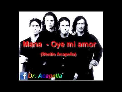Mana - Oye mi amor (Studio Acapella) Download Link In Description!!! Dr.Acapella