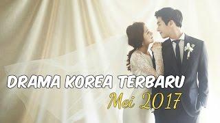 6 Drama Korea Mei 2017   Terbaru Wajib Nonton