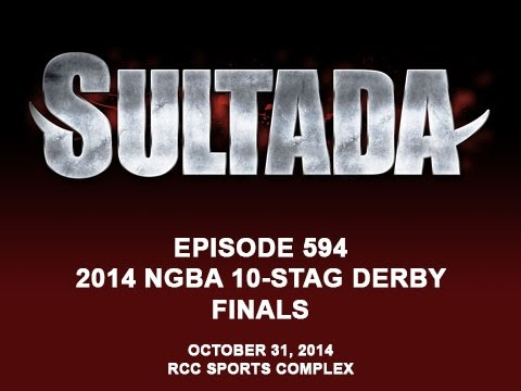 594 Sultada 2014 NGBA 10 STAG DERBY FINALS Ep 2