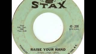 Eddie Floyd - Raise Your Hand 1967