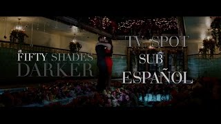 Fifty Shades Darker TV Spot #1 | SUBTITULOS ESPAÑOL