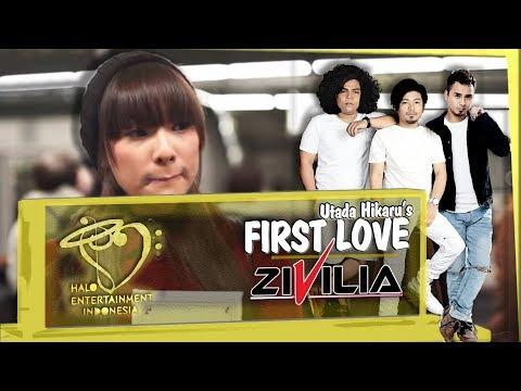 Lagu Indonesia Terbaru - ZIVILIA - CINTA PERTAMA (Utada Hikaru's First Love) Top 10 Dahsyat RCTI