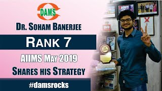 Dr.Soham Banerjee Rank-7 #AIIMSPG Shares His Strategy #damsrocks