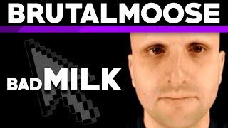 Bad Milk - brutalmoose