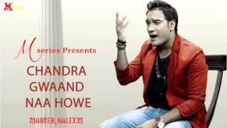 Master Saleem   Chandra Gawaand Naa Howe   Tere Naal Pyar   Punjabi Song 2015   Full Video HD