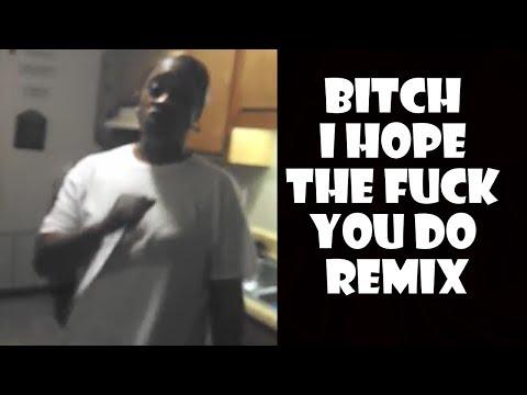 Xxx Mp4 Bitch I Hope The Fuck You Do Remix Compilation 3gp Sex