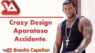 Crazy Design aparatoso Accidente (Video), Lapiz Conciente en Mexico (Braulio Capellan)