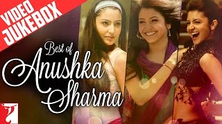 Best Of Anushka Sharma - Full Song Video Jukebox