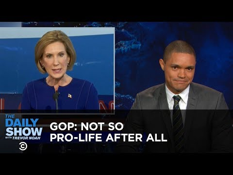 Not So Pro Life After All The Daily Show