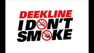 Deekline - I Don't Smoke (Utah Saints Remix) (Edit)