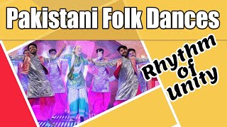 Pakistani Folk Dances, Music & Regional Dresses, Rhythm of Unity