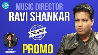 Music Director Ravi Shankar Exclusive Interview - Promo || Talking Movies With iDream