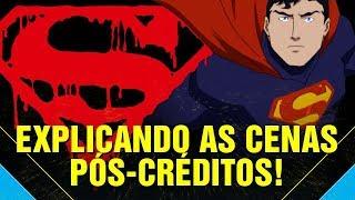 A MORTE DO SUPERMAN: ANÁLISE E CENAS PÓS-CRÉDITOS EXPLICADAS