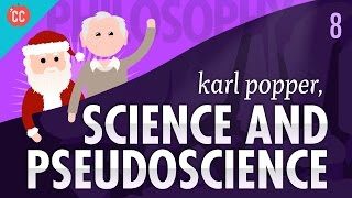 Karl Popper, Science, and Pseudoscience: Crash Course Philosophy #8