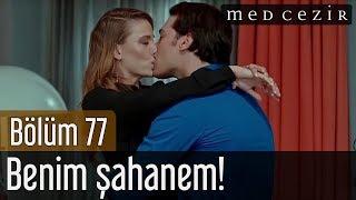 Medcezir 77.Bölüm | Final - Benim şahanem!...